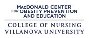 the MacDonald Center for Obesity Prevention and Education and the College of Nursing at Villanova University