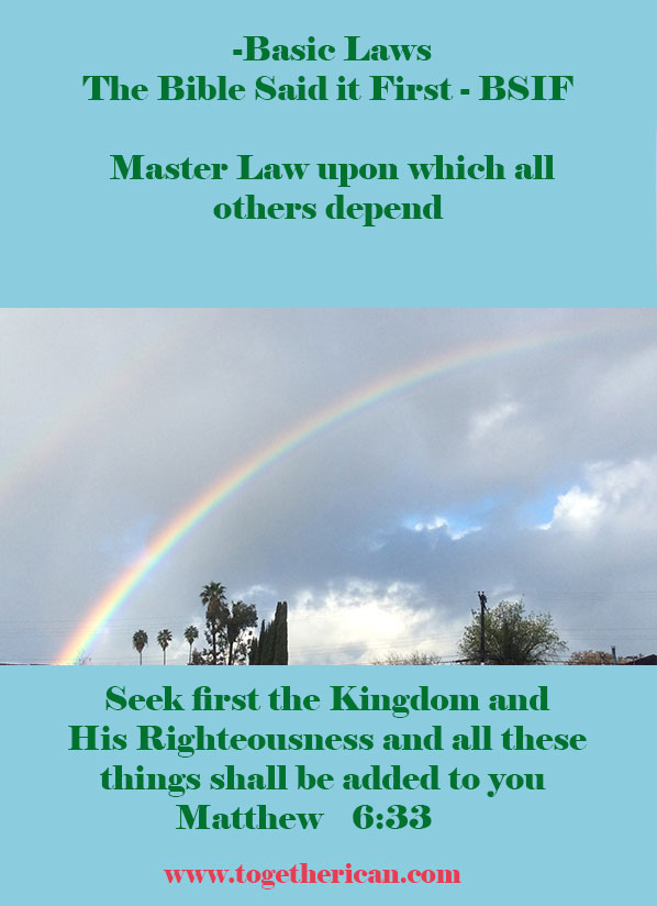 Master Law = Seek First the Kingdom and His Righteousness